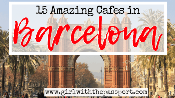 15 Best Cafes in Barcelona