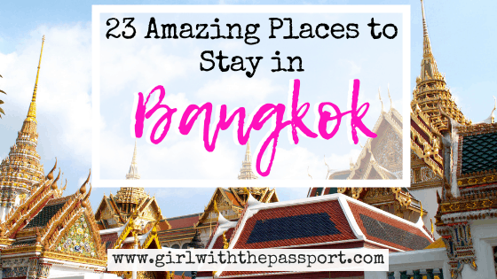 23 of the BEST places to stay in Bangkok!