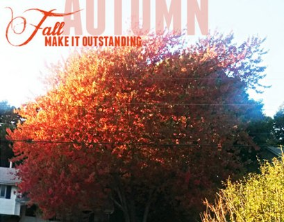 Make It Outstanding Fall