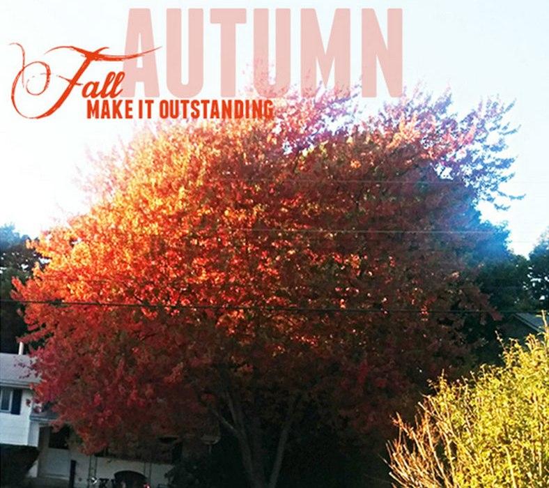 Make It Outstanding Fall