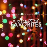 A Month of Favorites