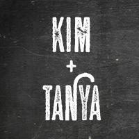 Kim and Tanya