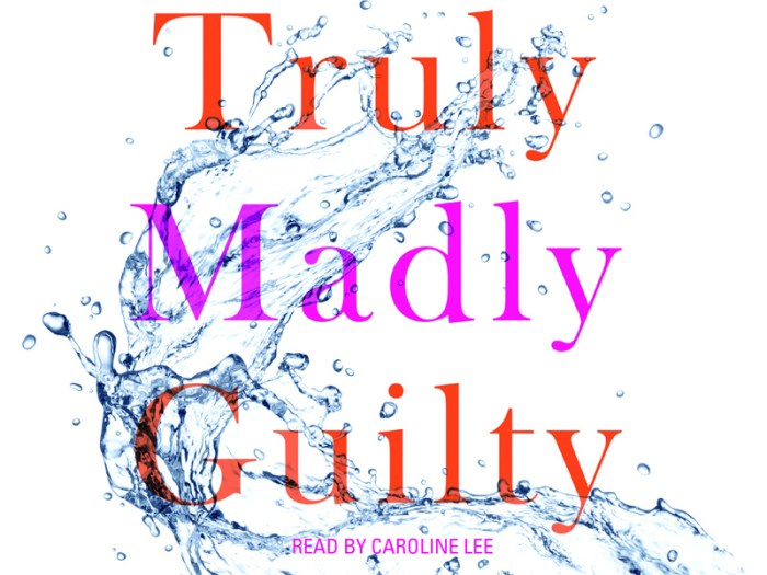 truly madly guilty (book)