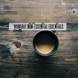 workday essentials