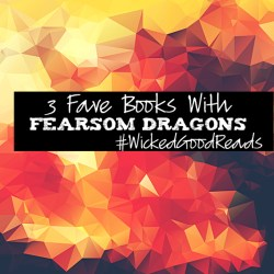 3 Books With Fearsome Dragons