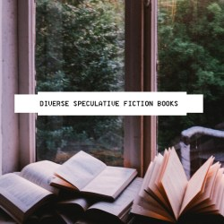 Diverse Speculative Fiction Books