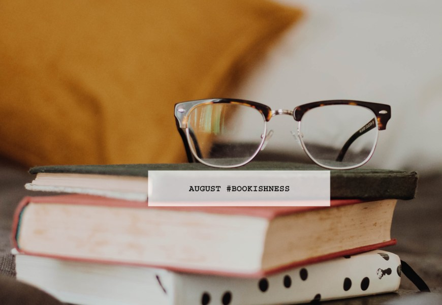 august bookishness
