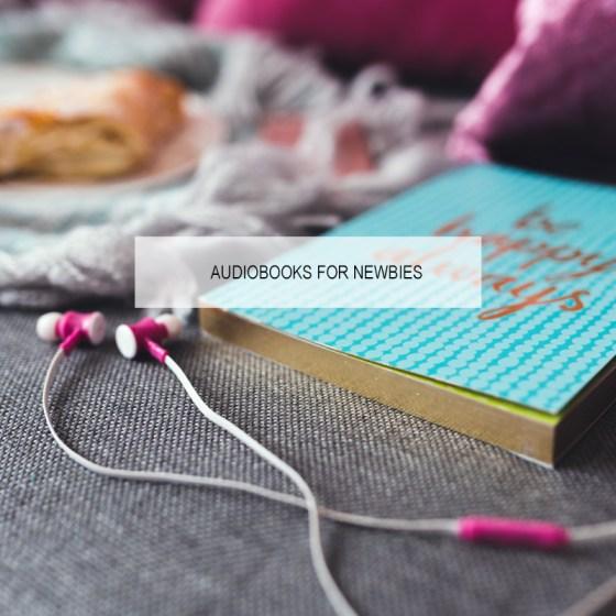 audiobooks for newbies