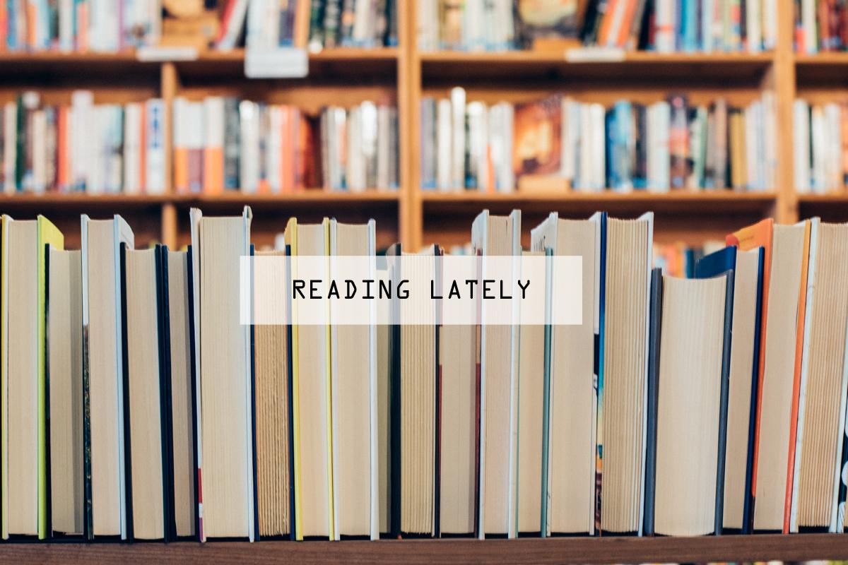 Reading Lately