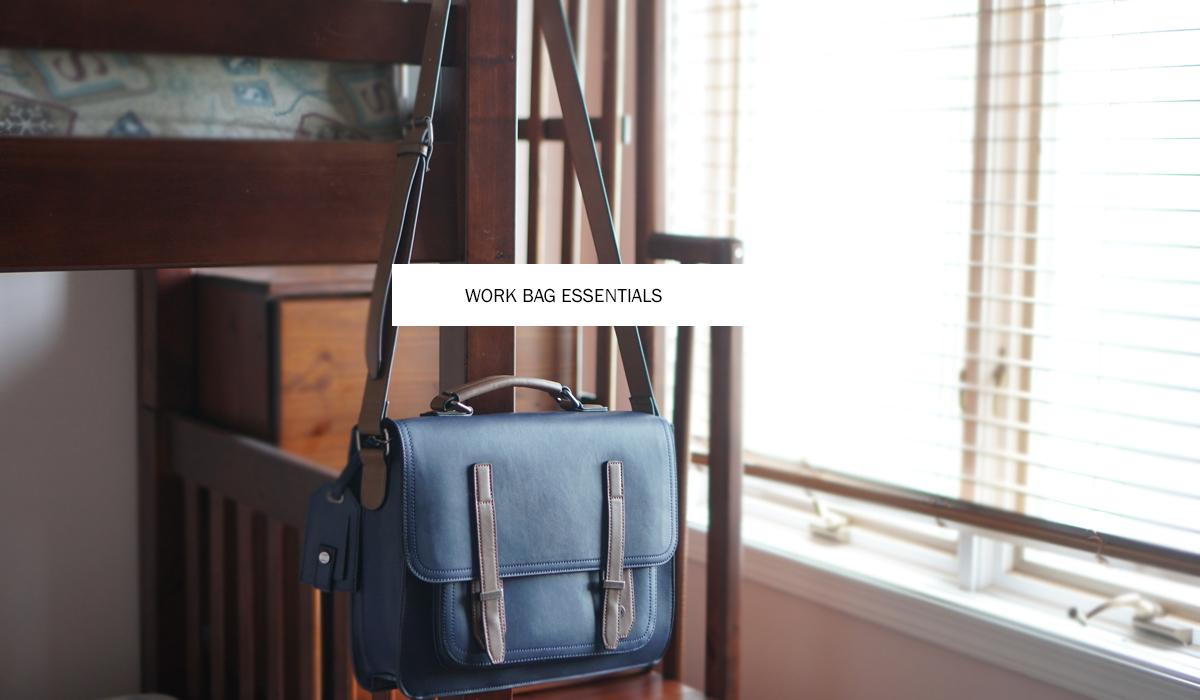 Work bag Essentials