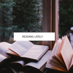 Reading Lately