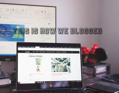 This Is How We Blogged