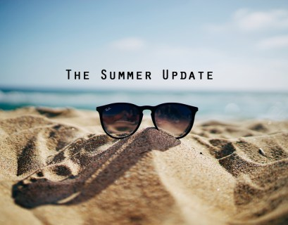 The Summer Update