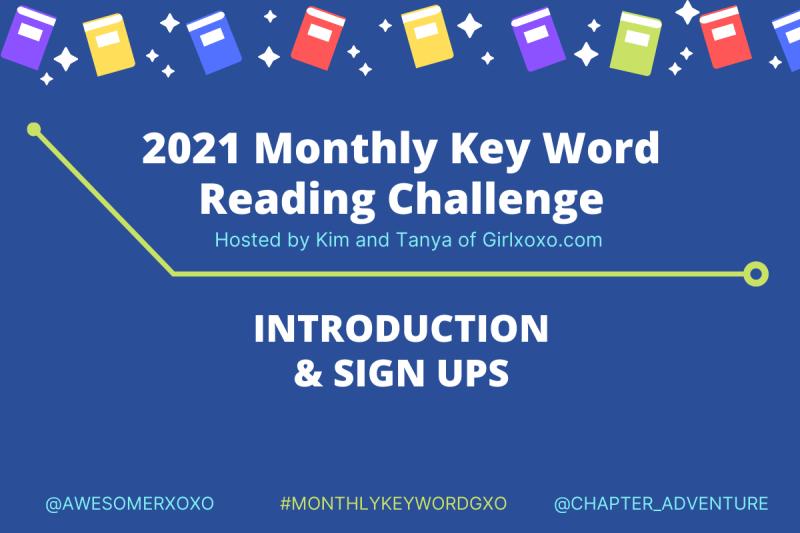 2021 Intro Monthly Key Word Challenge