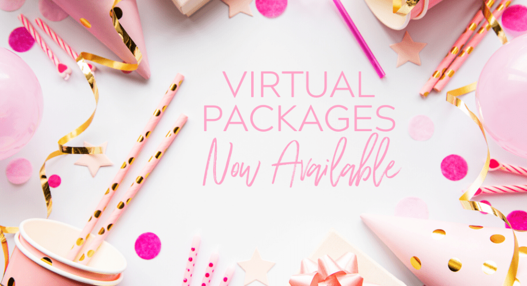 Virtual Birthday Party Packages Now Available