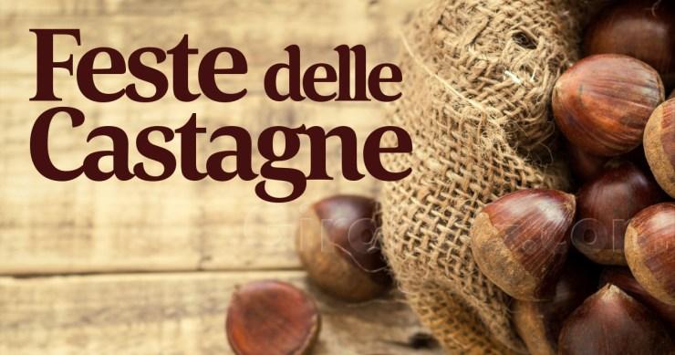 Feste delle Castagne 2021 in Friuli Venezia Giulia