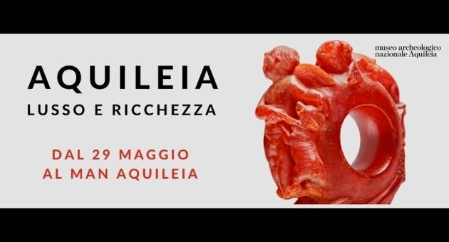 Lusso e Ricchezza – Museo Archeologico Nazionale – Aquileia