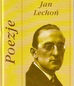 Jan Lechoń – Spóźniony romantyk