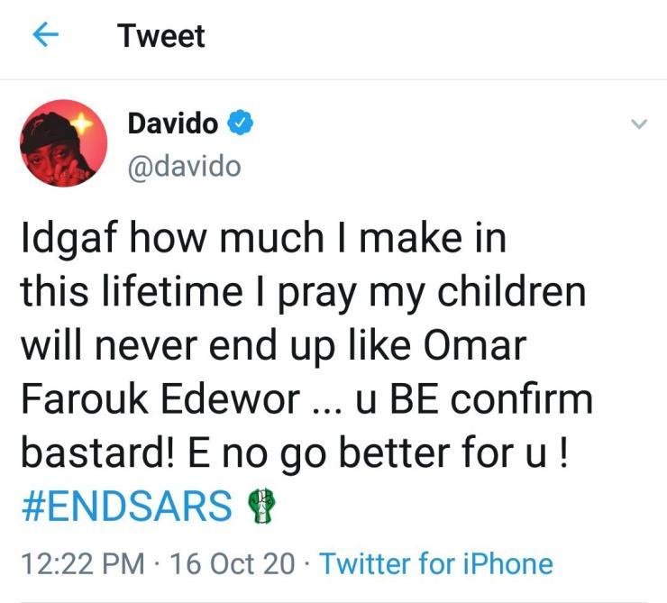 """""""You be confirm bastard! E no go better for you"""" – Davido blows hot"""