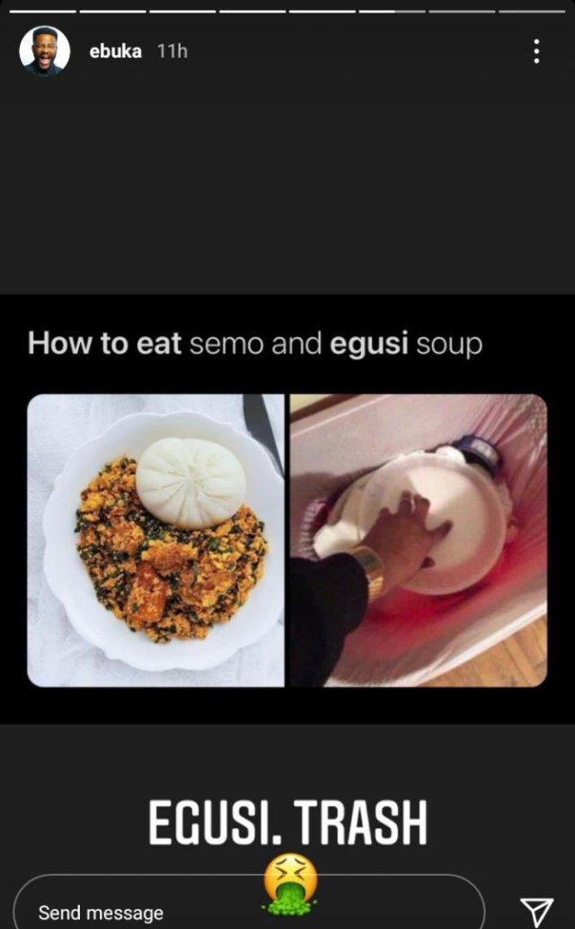 """Egusi Soup Is Trash"" - Ebuka"