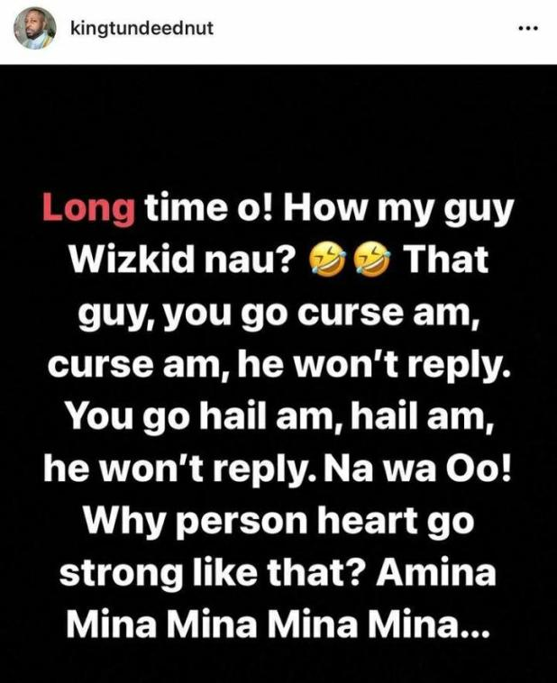 """""""Why person heart strong like that"""" - Tunde Ednut attacks Wizkid once again"""