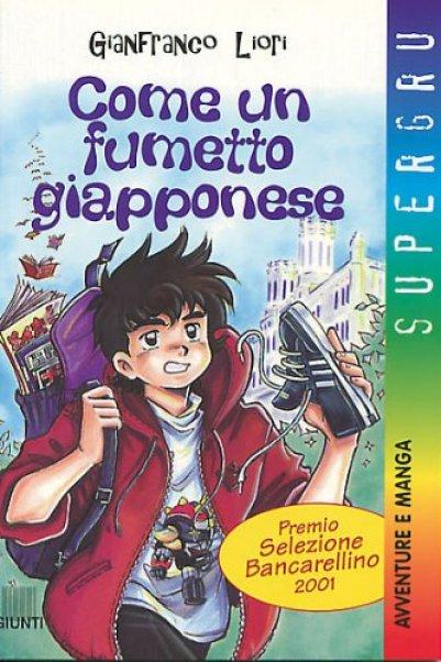 Come un fumetto giapponese di Gianfranco Liori