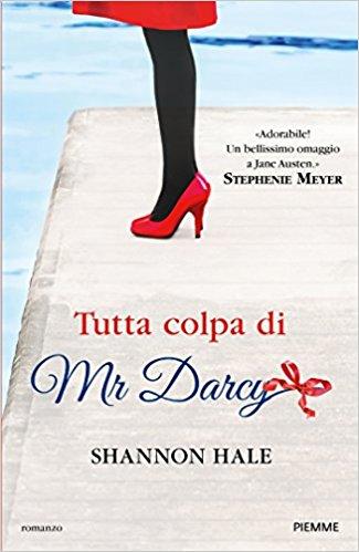 Libri per viaggiatrici romantiche - Copertina italiana di Tutta colpa di Mrd Darcy