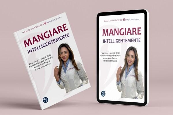 Mangiare Intelligentemente il libro