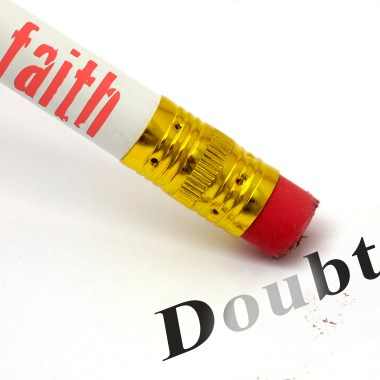 The Two Types of Faith and Doubt