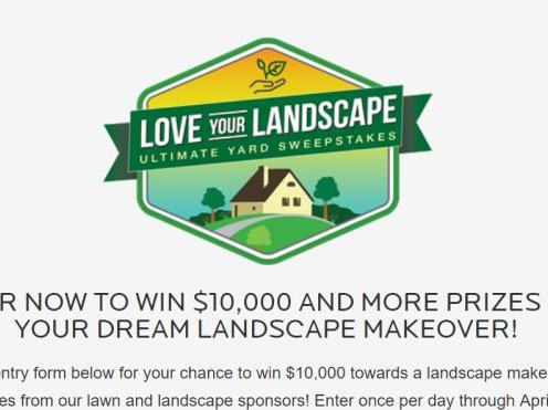 Love Your Landscape Ultimate Yard Sweepstakes – Chance to Win $10000 Cash, Robotic Lawn Mower, gift certificate