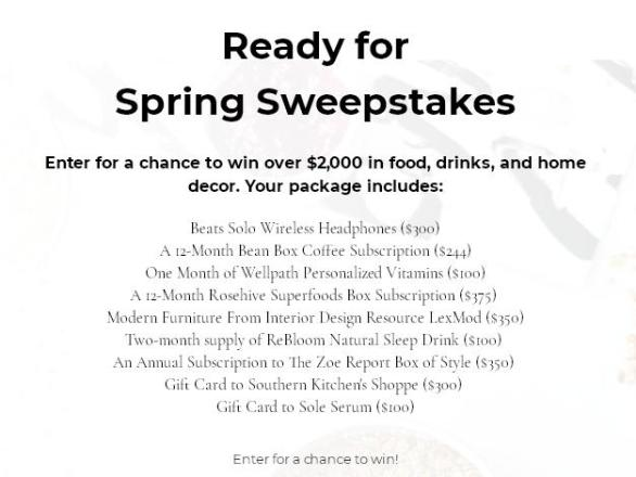 Ready for Spring Sweepstakes - Chance to Win Over $2000 in Food, Drinks, and Home Decor