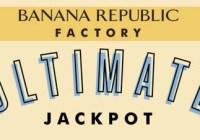 Banana Republic Factory Ultimate Jackpot Sweepstakes