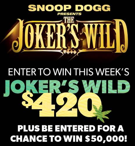 Snoop Dogg's The Joker's Wild Sweepstakes