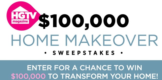 HGTV Magazine $100,000 Home Makeover Sweepstakes