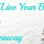 Live Your Best Life Giveaway