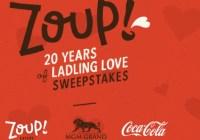 Zoup 20 Years Of Ladling Love Sweepstakes