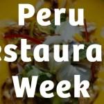 Peru Restaurant Week Sweepstakes