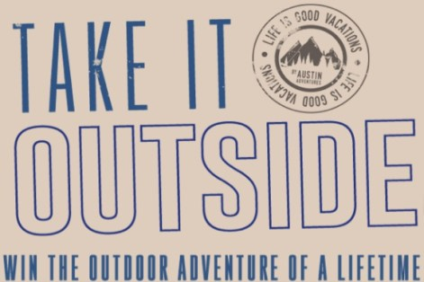 Life Is Good Take It Outside Sweepstakes