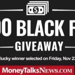 Money Talks News $2500 Black Friday Giveaway