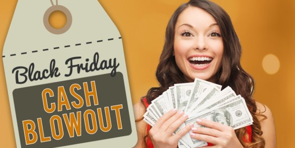 Black Friday Cash Blowout Sweepstakes