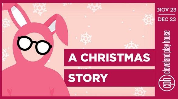 Cleveland Play House Production Of A Christmas Story Contest