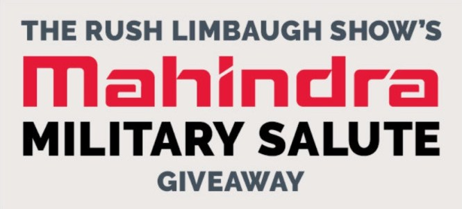 Rush Limbaugh Mahindra Military Salute Giveaway