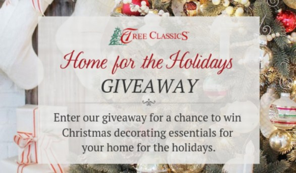 Tree Classics Home For The Holidays Giveaway