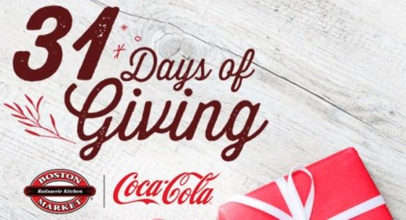 Coca Cola Boston Market 31 Days Of Giving Sweepstakes