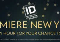 Investigation Discovery Premier New Year 2019 Sweepstakes