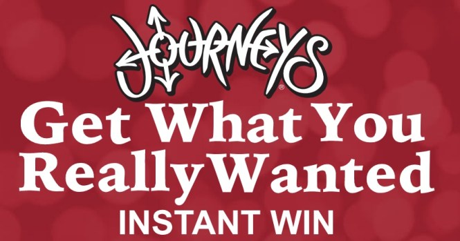 Journeys Get What You Really Wanted Instant Win Game