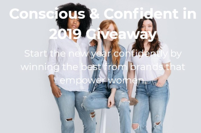 Conscious And Confident In 2019 Giveaway
