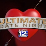 NewsWatch 12 Ultimate Date Night Sweepstakes