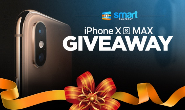 Smart DNS Proxy iPhone XS Max Giveaway