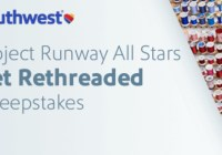 Southwest Project Runway All Stars Get Rethreaded Sweepstakes